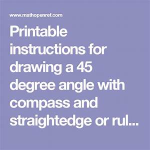 Printable Instructions For Drawing A 45 Degree Angle With